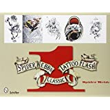 Spider Webb's Classic Tattoo Flash Book 1 (Bk.1) by Spider Webb (2008) Paperback