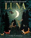 Luna: La noche alrededor del mundo (Castellano - A Partir De 3 Años - Álbumes - Cubilete)
