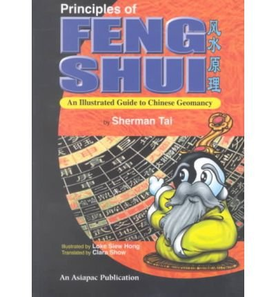 [(Principles of Feng Shui * *)] [Author: Sherman Tai] published on (March, 1999)