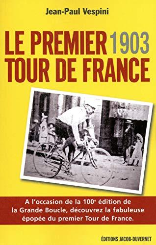 1903, le premier tour de france (édition revue et augmentée) (1)