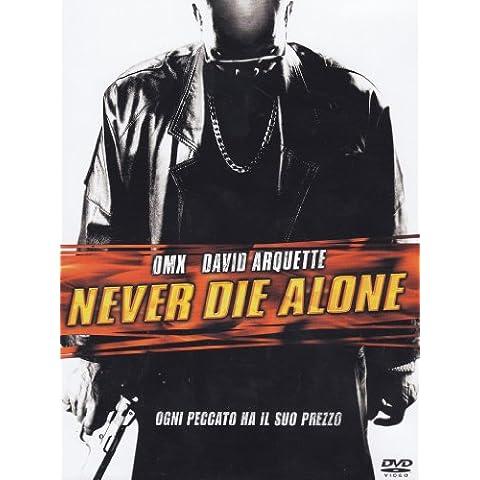 Never die alone - Never Dies