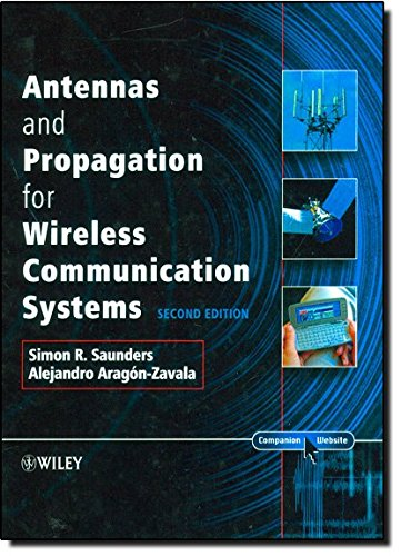 Antennas and Propagation for Wireless Communication Systems: 2nd Edition Radio Communication System