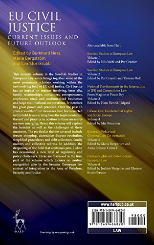 Eu Civil Justice: Current Issues and Future Outlook: 7 (Swedish Studies in European Law)