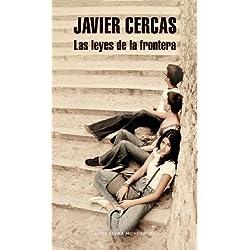 Las leyes de la frontera (Literatura Mondadori) de JAVIER CERCAS (25 de septiembre de 2012) Premio Mandarache 2014