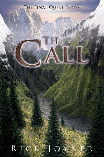 The Call The Final Quest Series Book 2 Ebook Rick Joyner Amazon