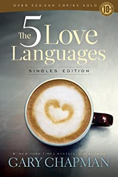 The 5 Love Languages Singles Edition par [Chapman, Gary D.]