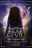 Fear no Evil (The Shadow of Death Trilogy Book 3)