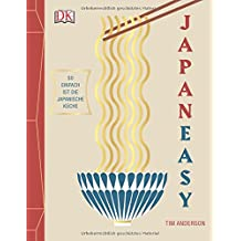 Japaneasy: So einfach ist die japanische Küche