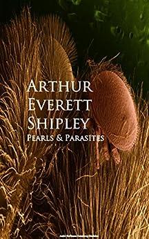Pearls And Parasites por Arthur Everett Shipley epub