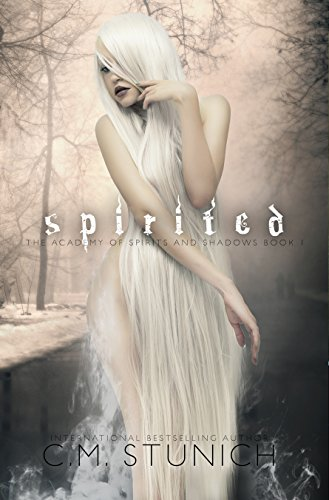 Spirited: A Reverse Harem Fantasy Romance (The Academy of Spirits and Shadows Book 1)