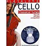 Playalong Cello: Classical Tunes. Partitions, CD pour Violoncelle