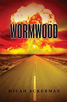 Wormwood by [Ackerman, Micah]