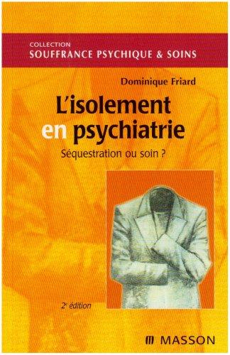 L'isolement en psychiatrie par Friard