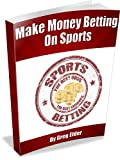 Image de Gambling Strategies to Make Money Betting on Sports (English Edition)