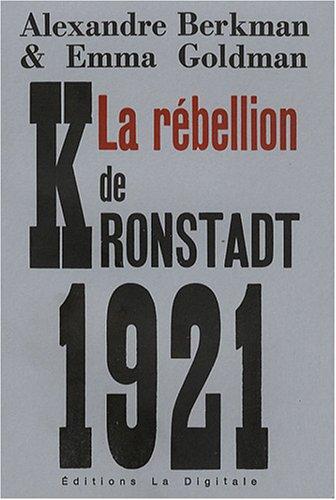 La rébellion de Kronstadt et autres textes