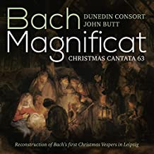 Magnificat en mi bémol majeur, BWV 243a - Cantate « Christen, ätzet diesen Tag », BWV 63