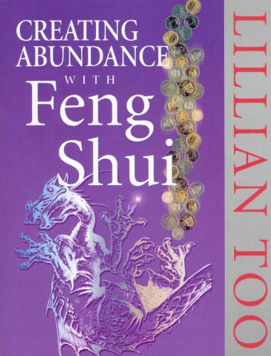 Creating Abundance With Feng Shui par Lillian Too