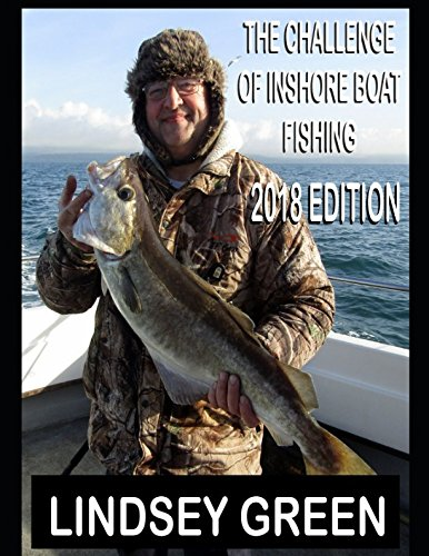 The Challenge of Inshore Boat Fishing, 2018 Edition -
