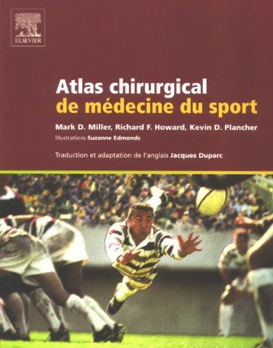 Atlas chirurgical de médecine du sport par Mark D. Miller