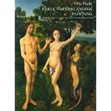 Early Netherlandish Painting from Rogier van der Weyden to Gerard David (Studies in Medieval and Early Renaissance Art History) by Otto Pacht (1997-08-08)