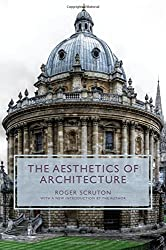 The Aesthetics of Architecture by Roger Scruton (2013-04-21)