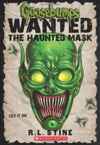 The Haunted Mask (Goosebumps: Wanted) por R. L. Stine