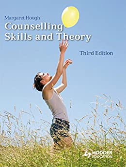 Counselling Skills and Theory 3rd Edition by [Hough, Margaret]