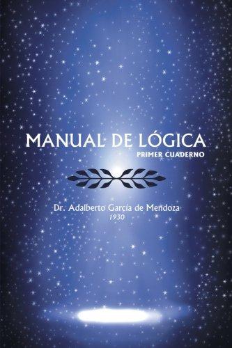 Manual de Logica: (Primer Cuaderno)