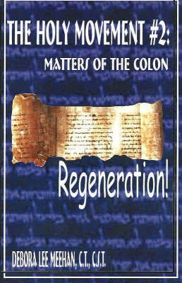 [(Holy Movement: No. 2: Masters of the Colon, Regeneration! * *)] [Author: D.L. Meehan] published on (January, 2003)