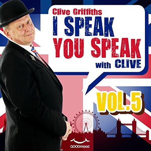 I speak you speak with Clive Vol. 5  Audiolibri