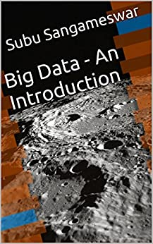 Big Data - An Introduction (English Edition) par [Sangameswar, Subu]