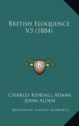 British Eloquence V3 (1884)