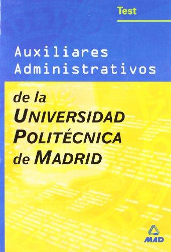 Auxiliares administrativos de la universidad politecnica de madrid. Test
