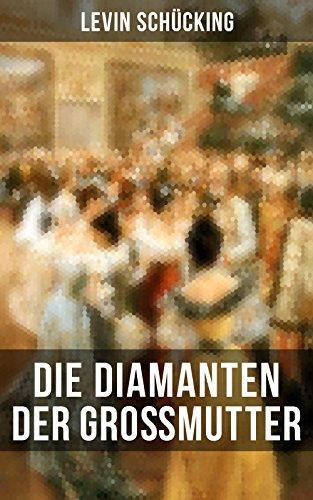 Die Diamanten der Großmutter (German Edition)