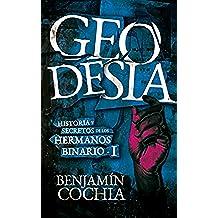 GEODESIA – Historia y secretos de los hermanos Binario – 1