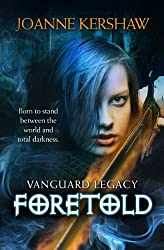 Vanguard Legacy: Foretold