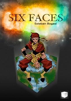 Six Faces par [Bogasi, Esteban]