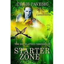 Starter Zone (The Revelation Chronicles Book 1) (English Edition)