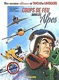 Une aventure 'Classic' de Tanguy et Laverdure, Tome 3 : Coups de feu dans les Alpes