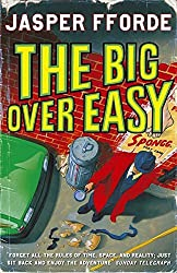 The Big Over Easy: Nursery Crime Adventures 1 by Jasper Fforde (2005-07-11)