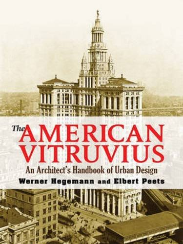The American Vitruvius: An Architect's Handbook of Urban Design (Dover Architecture)