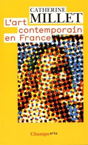 L'art contemporain en France par Catherine Millet