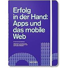 Erfolg in der Hand. Apps und das mobile Web