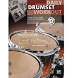 DAILY DRUMSET WORKOUT by HESSLER, CLAUS ( Author ) ON Apr-01-2012, Paperback