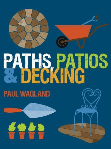 By Paul Wagland Paths, Patios & Decking [Paperback]