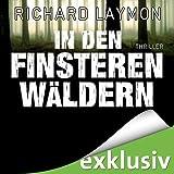 Hörbuch - Richard Laymon - In den finsteren Wäldern
