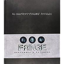 Fringe - Septembers Notebook by Tara Bennett (2013-03-15)