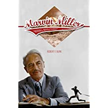 [(Marvin Miller, Baseball Revolutionary)] [By (author) Robert F. Burk] published on (January, 2015)