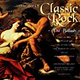 The Best of Classic Rock: the Ballads