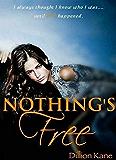 Nothing's Free